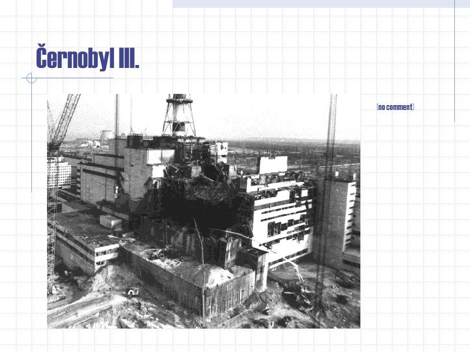 Černobyl III. [no comment]